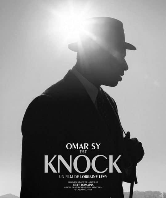«KNOCK»DE LORRAINE LEVY ! LE DOCTEUR LE PLUS SYMPATIQUE AVEC OMAR SY !