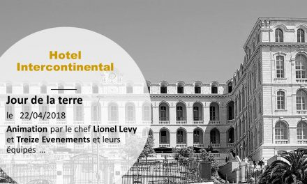 A L'INTERCONTINENTAL – JOUR DE LA TERRE –  LE 22 AVRIL 2018
