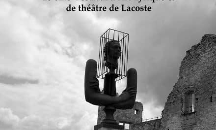 18 EME FESTIVAL D'ART LYRIQUE ET DE THEATRE DE LACOSTE !
