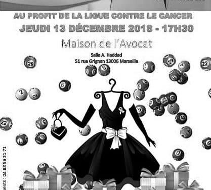 LE LOTO DU BARREAU DE MARSEILLE – OEUVRE POUR AIDER LA LIGUE CONTRE LE CANCER !