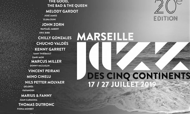 MARSEILLE JAZZ DES 5 CONTINENTS 20 eme EDITION
