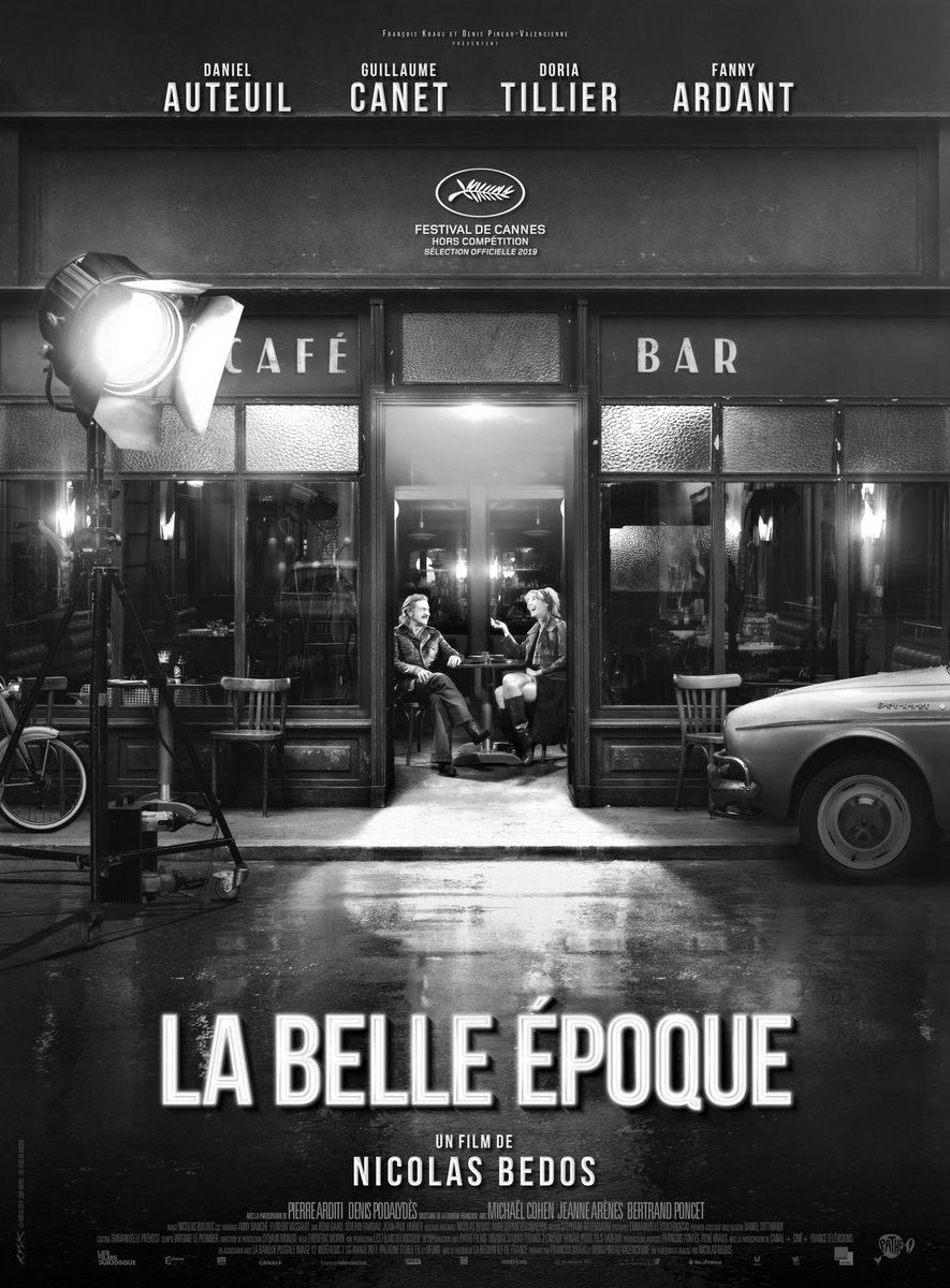 -LA BELLE EPOQUE-SECOND FILM ATTACHANT ET PASSIONNANT DE NICOLAS BEDOS