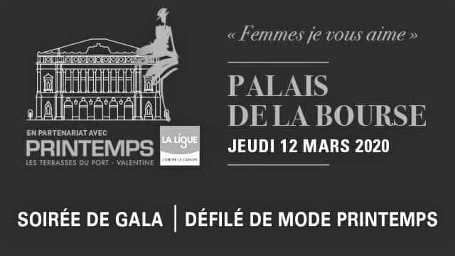 FEMMES JE VOUS AIME…SOIREE DE GALA DE LA LIGUE CONTRE LE CANCER A LA CCI MARSEILLE 12 MARS 2020