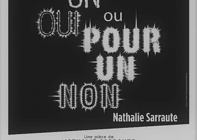 Nathalie Sarraute avec piece de theatre pour un oui pour un non edouard Dossetto et Pablo Chevalier